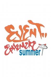 Event Ephemere Summer